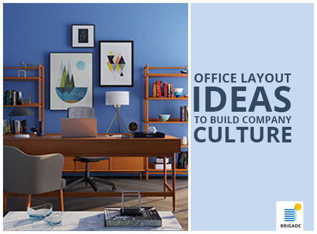 Office Layout Ideas To Build Company Culture