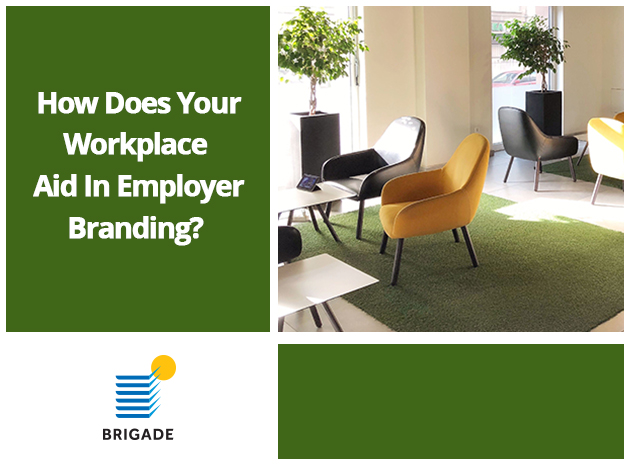 How Does Your Workspace Aid in Employer Branding?