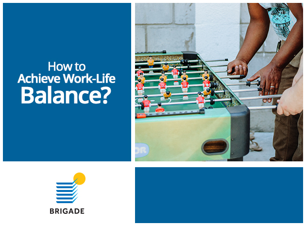 How to Achieve Work-Life Balance?