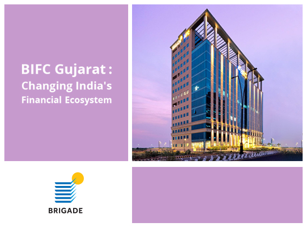 The Brigade International Financial Centre: Changing India's Ecosystem