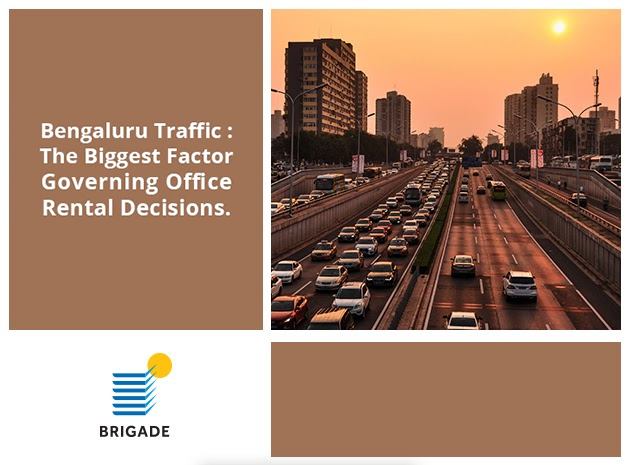 Bengaluru Traffic - The most important factor governing the office rental decision in the city