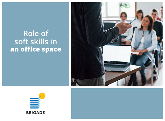 Role of soft skills in the office space