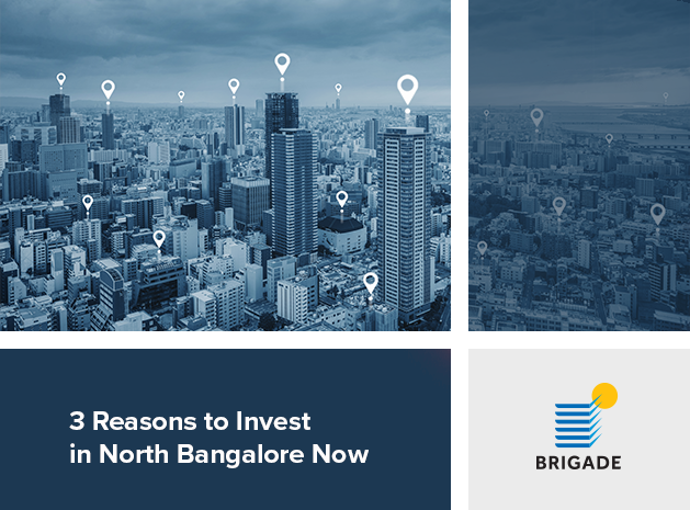 Three Reasons to Invest in North Bangalore Now