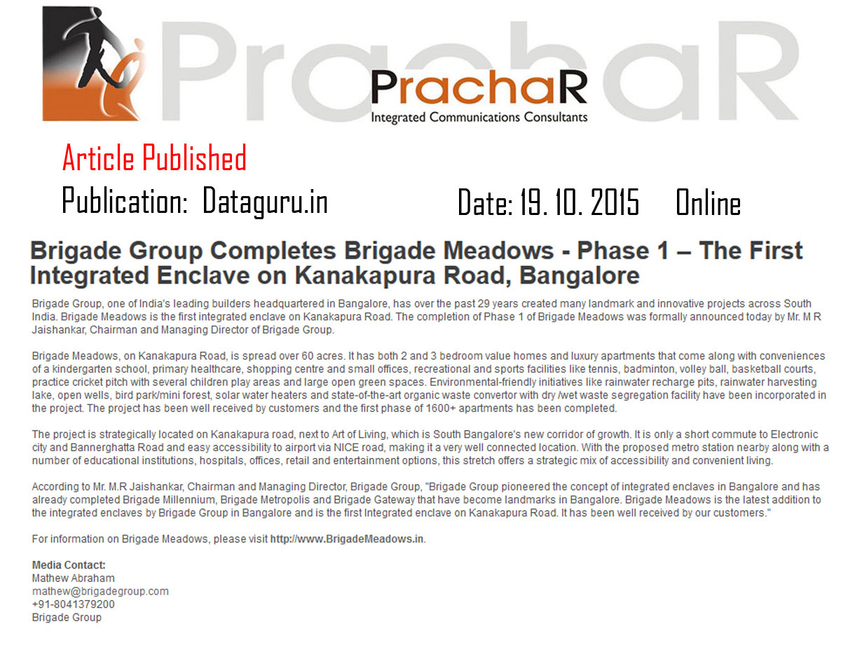 Brigade Group completes Brigade meadows – Phase 1 –The first integrated enclave on Kanakapura road, Bangalore - Dataguru.in