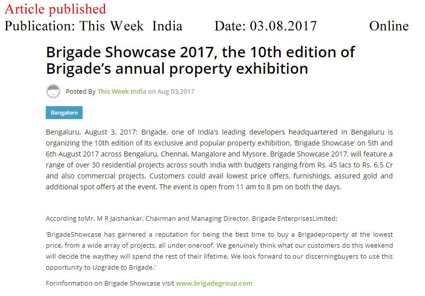 Brigade Showcase 2017, the 10th edition of Brigade's annual property exhibition—This Week India-Online