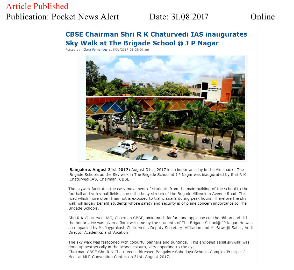 CBSE Chairman Shri R K Chaturvedi IAS inaugurates Sky Walk at The Brigade School @ J P Nagar—Pocket News Alert–Online