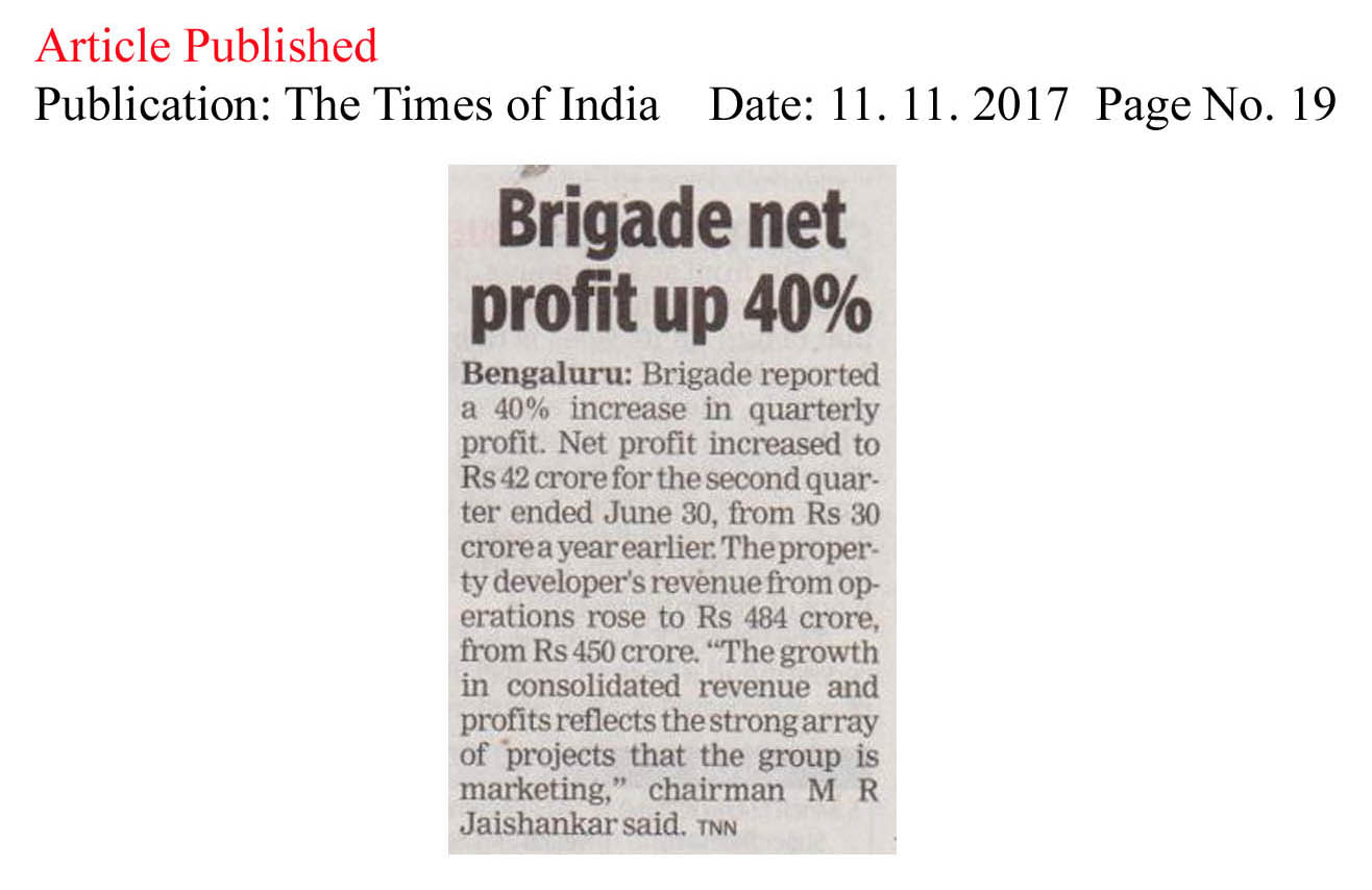 Brigade net profit up 40%—The Times of India